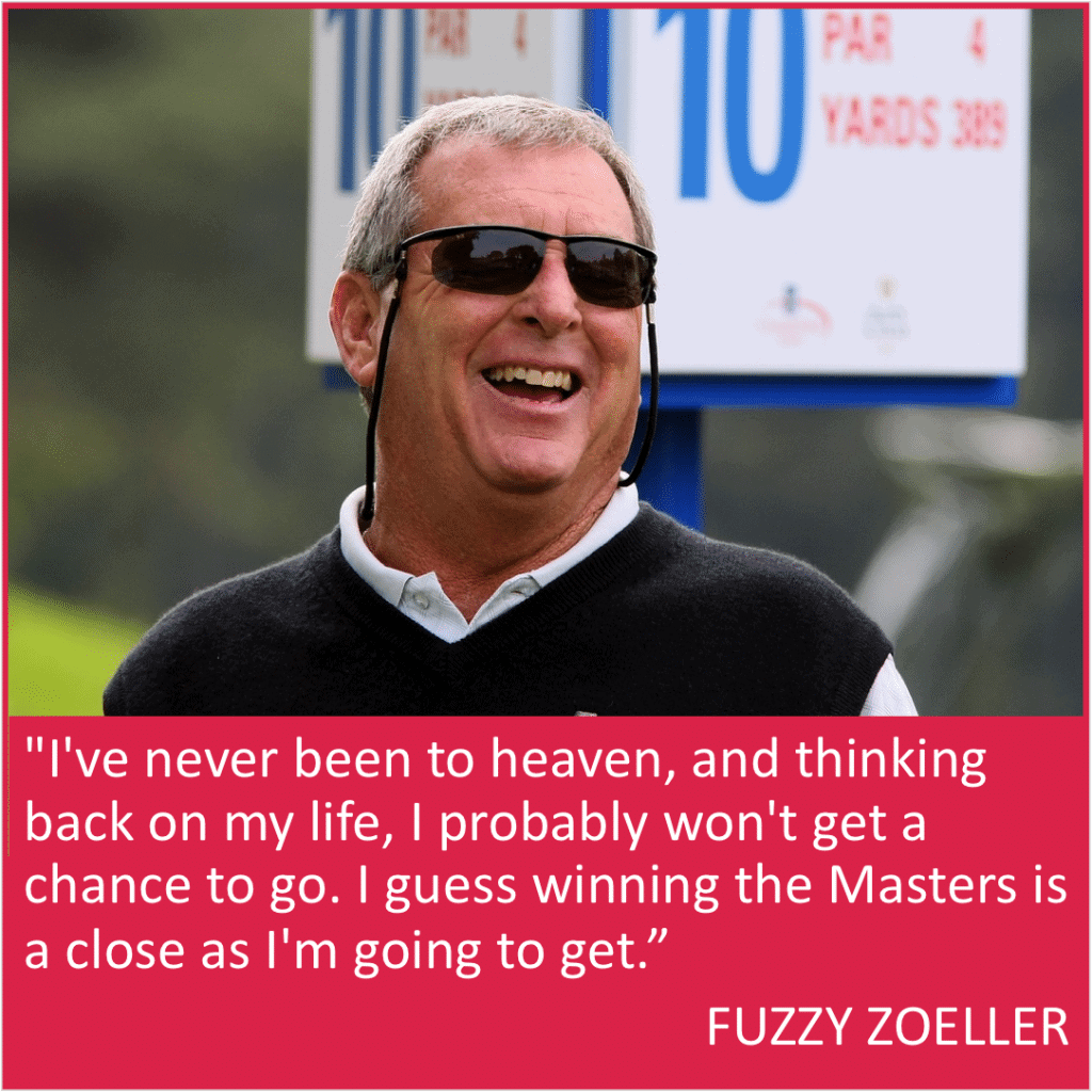 Fuzzy Zoeller Masters quote